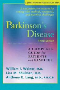 Parkinson's Disease : A Complete Guide for Patients and Families (Johns Hopkins Press Health Book) (3RD)