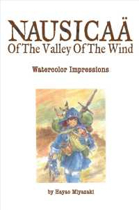 The Art of the Valley of the Wind : Watercolor Impressions