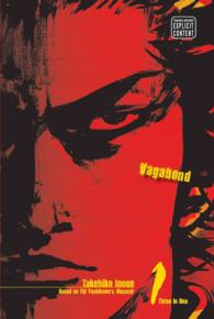 Vagabond 1 : Invincible under the Sun VIZBIG Edition