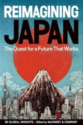 Reimagining Japan : The Quest for a Future That Works