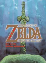 The Legend of Zelda : A Link to the Past (The Legend of Zelda)