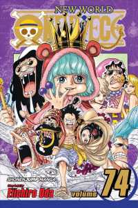 One Piece 74 : New World: Ever at Your Side (One Piece)