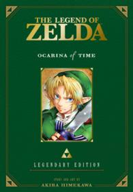 The Legend of Zelda : Ocarina of Time: Legendary Edition (Legend of Zelda (Legendary Edition))