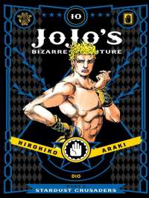 Jojo's Bizarre Adventure 10 : Stardust Crusaders (Jojos Bizarre Adventure: Part 3--stardu)