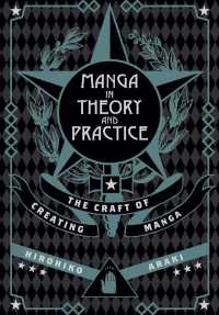 Manga in Theory and Practice : The Craft of Creating Manga (Manga in Theory and Practice)
