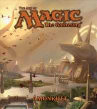The Art of Magic : The Gathering Amonkhet