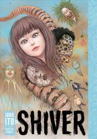 Shiver : Junji Ito Selected Stories (Shiver)