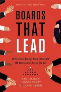 Boards That Lead : When to Take Charge, When to Partner, and When to Stay Out of the Way