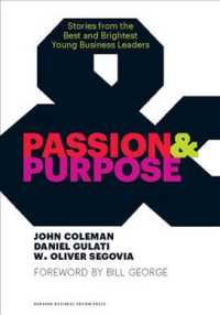 Passion &amp; Purpose : Stories from the Best and Brightest Young Business Leaders