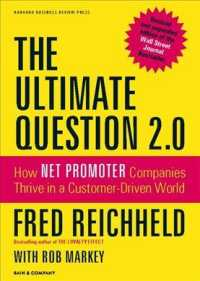 The Ultimate Question 2.0 : How Net Promoter Companies Thrive in a Customer-Driven World (REV EXP)