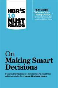 On Making Smart Decisions (Hbr's 10 Must Reads)