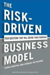 The Risk-Driven Business Model : Four Questions That Will Define Your Company
