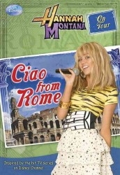 Ciao, Rome! (Hannah Montana on Tour)