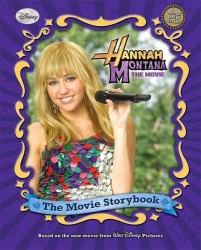 Hannah Montana the Movie : The Movie Storybook