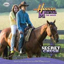 Hannah Montana the Movie : Secret Crush (Hannah Montana)