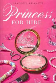 Princess for Hire (Princess for Hire)