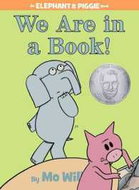 We Are in a Book! (Elephant and Piggie)