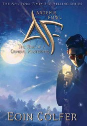 Artemis Fowl (3-Volume Set) : The Rise of the Criminal Mastermind (Artemis Fowl) (Reprint)