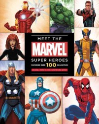 Meet the Marvel Super Heroes : Includes a Poster of Your Favorite Super Heroes!