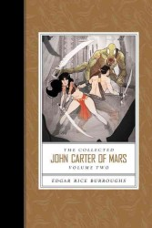 The Collected John Carter of Mars : Thuvia, Maid of Mars / the Chessmen of Mars / the Master Mind of Mars / a Fighting Man of Mars <2>