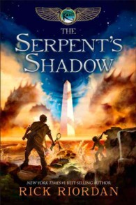 The Serpent's Shadow (Kane Chronicles 3) (OME) (INTERNATIONAL)