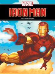 Iron Man : An Origin Story (Marvel Origin Story) (2ND)