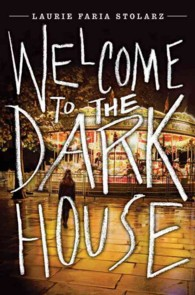 Welcome to the Dark House (Dark House)