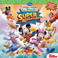 Mickey Mouse Clubhouse Super Adventure : Super Adventure (Mickey Mouse Clubhouse)