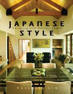 Japanese Style : Designing with Nature's Beauty