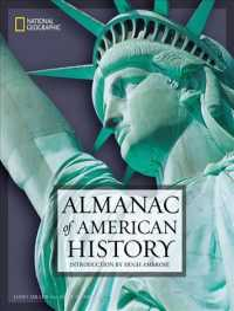 National Geographic Almanac of American History (Reprint)