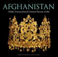Afghanistan : Hidden Treasures from the National Museum, Kabul