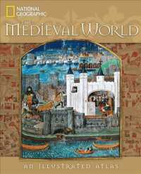 The Medieval World : An Illustrated Atlas