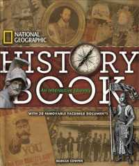 National Geographic History Book : An Interactive Journey