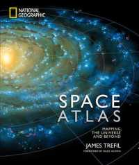 Space Atlas : Mapping the Universe and Beyond
