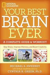 Your Best Brain Ever : A Complete Guide & Workout