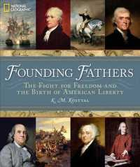 Founding Fathers : The Fight for Freedom and the Birth of American Liberty