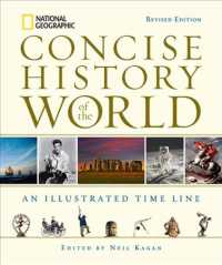 National Geographic Concise History of the World : An Illustrated Time Line (Revised)