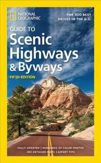 National Geographic Guide to Scenic Highways & Byways : The 300 Best Drives in the U.S. (National Geographic Guide to Scenic Highways and Byways) (5 Updated)