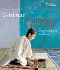 Celebrate Ramadan & Eid Al-Fitr (Holidays around the World)