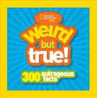 Weird but True! : 300 Outrageous Facts (Weird but True) (Original)