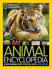 National Geographic Animal Encyclopedia : 2,500 Animals with Photos, Maps, and More!