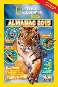 National Geographic Kids Almanac 2015 International Edition