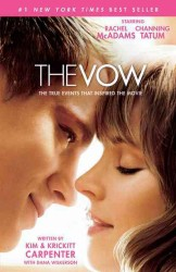 The Vow : The True Events That Inspired the Movie (MTI)