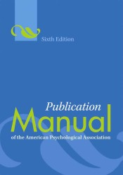 Publication Manual of the American Psychological Association (Publication Manual of the American Psychological Association) (6TH)