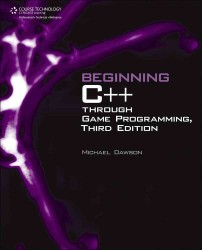 Beginning C++ through Game Programming (3RD)