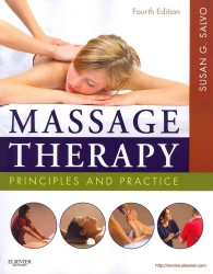 Massage Therapy : Principles and Practice (Massage Therapy Principles and Practice) (4 PAP/CDR)