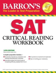 Barron's Sat Critical Reading Workbook (Critical Reading Workbook for the Sat) (14 REV WKB)