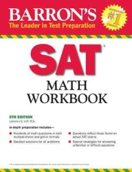 Barron&#039;s SAT Math Workbook (Barron&#039;s Sat Math Workbook) (5 Workbook)
