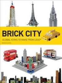 Brick City : Global Icons to Make from Lego