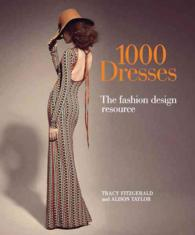 1000 Dresses : The Fashion Design Resource